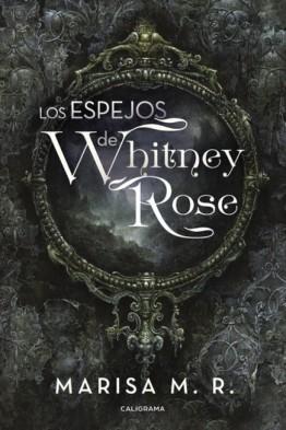 los_espejos_de_whitney_rose_7838_VGhfAScn (1)